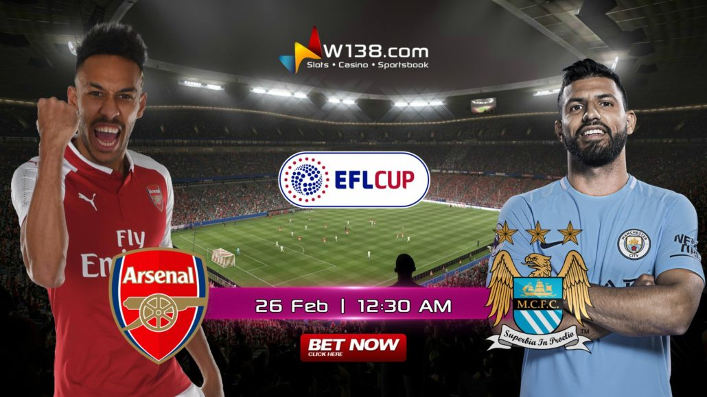 EFL CUP - FINAL - Arsenal vs Manchester City - W138 Info Page